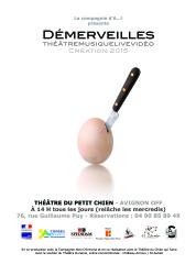 DÉMERVEILLES ThéatreMusiqueLiveVidéo Création 2015 Spectacle tout public à partir de 14 ans