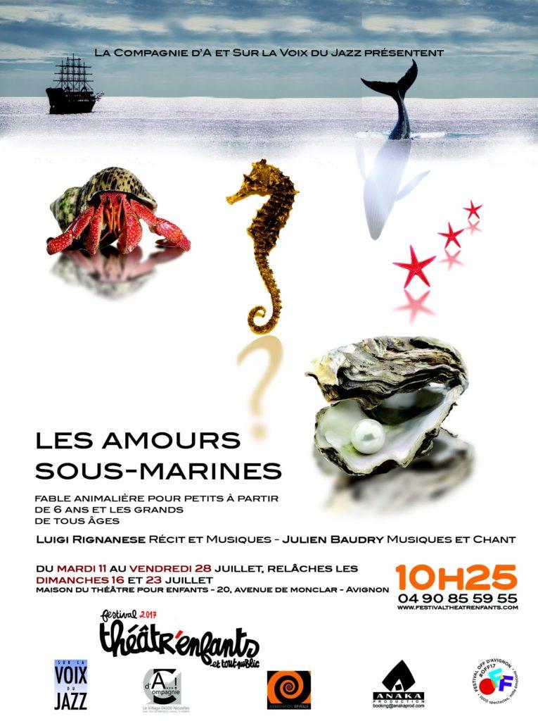 Les amours sous marines - Avignon 2017